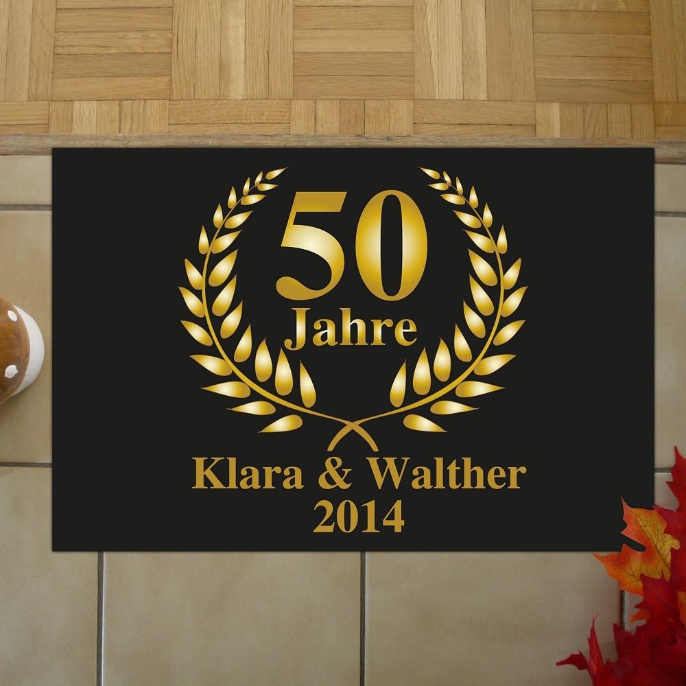 50 Jahre Miteinander Zur Goldenen Hochzeit  Fußmatte zur Goldenen Hochzeit Fußmatte mit Druck 50 Jahre