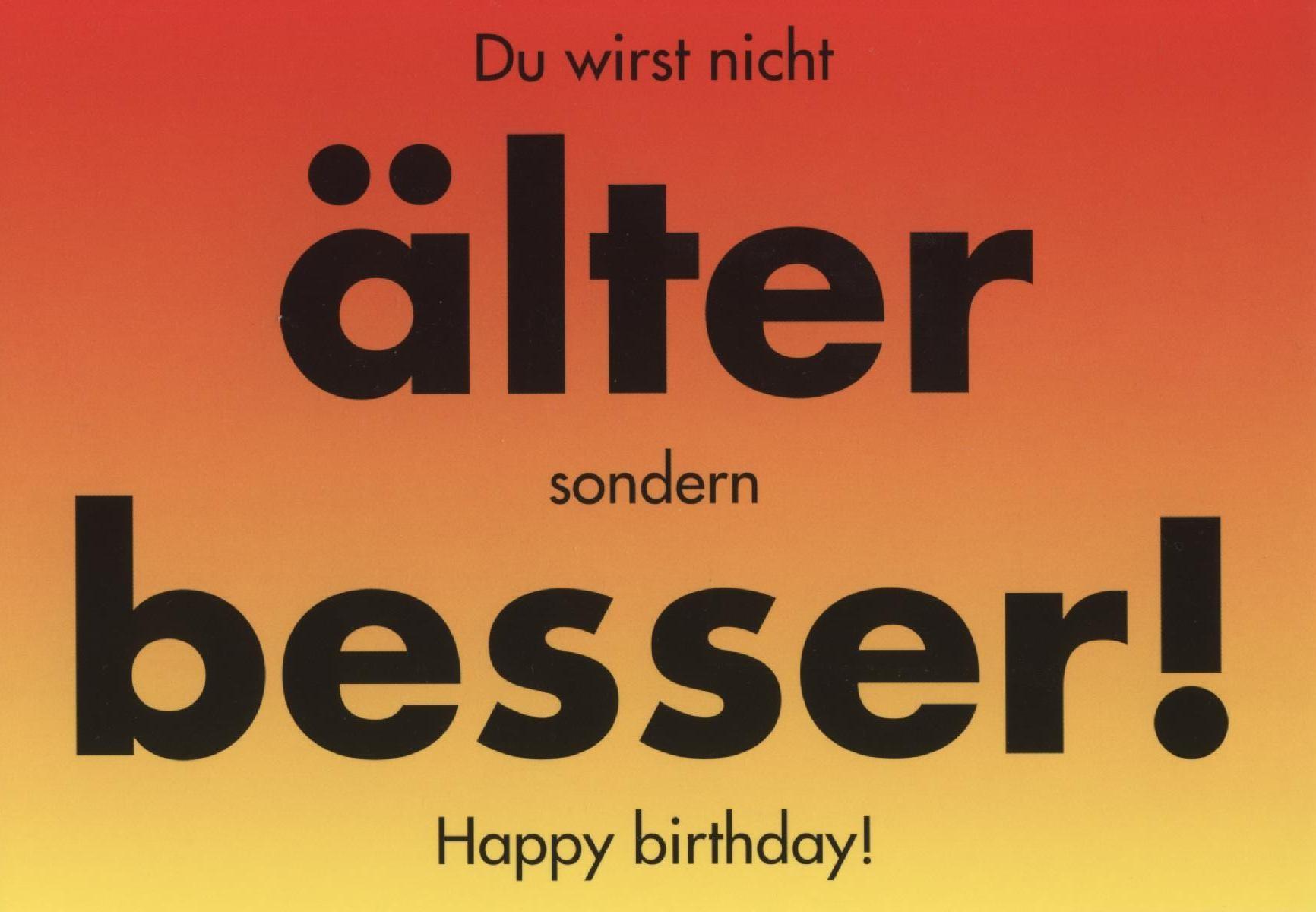 Ausgefallene Geburtstagswünsche  Humorvolle Postkarte Du wirst nicht älter sondern besser