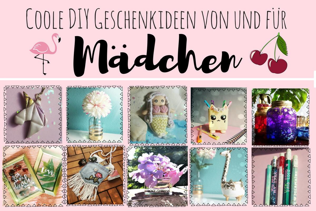 Coole Geburtstagsgeschenke  DIY coole Geschenkideen zum Selbermachen für Mädchen