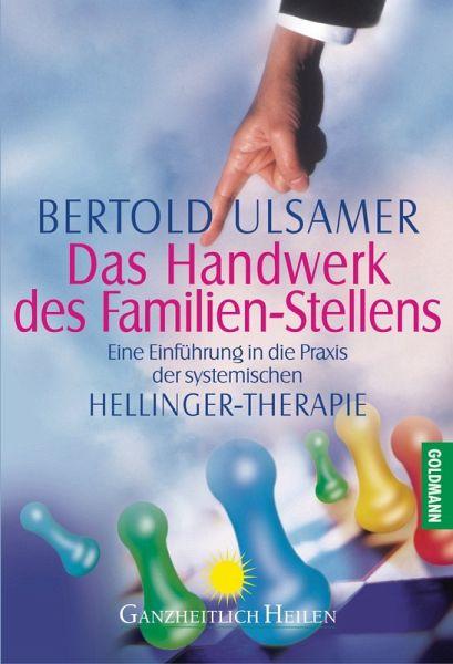 Das Handwerk De  Das Handwerk des Familien Stellens eBook ePUB von