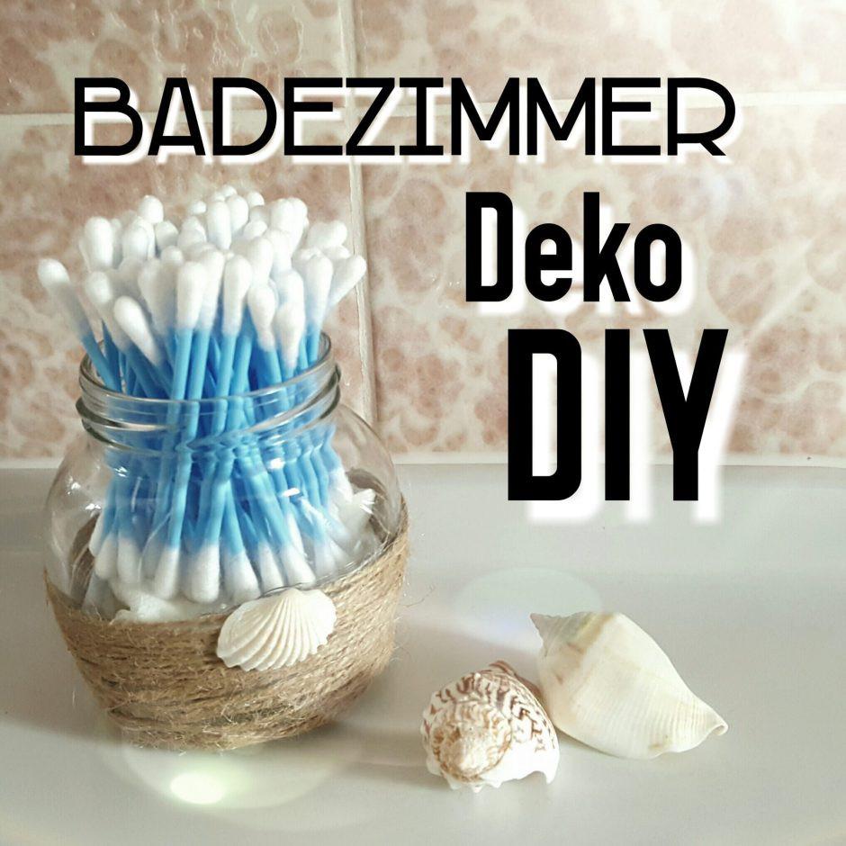 """Deko Diy  Badezimmer Deko DIY """"So zauberst du dir maritimes Flair"""