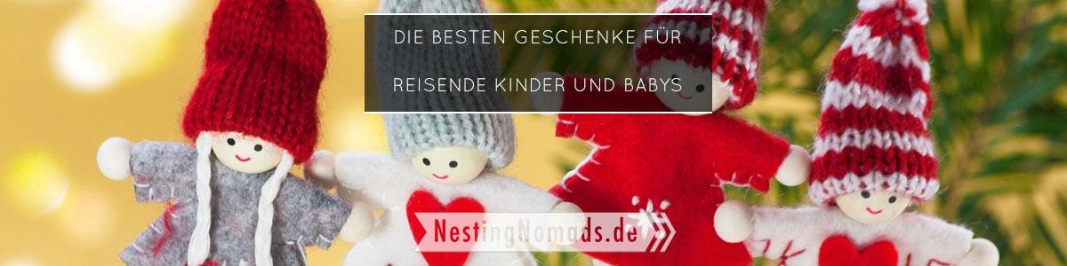Die Besten Geschenke  Die besten Geschenke für reisende Kinder