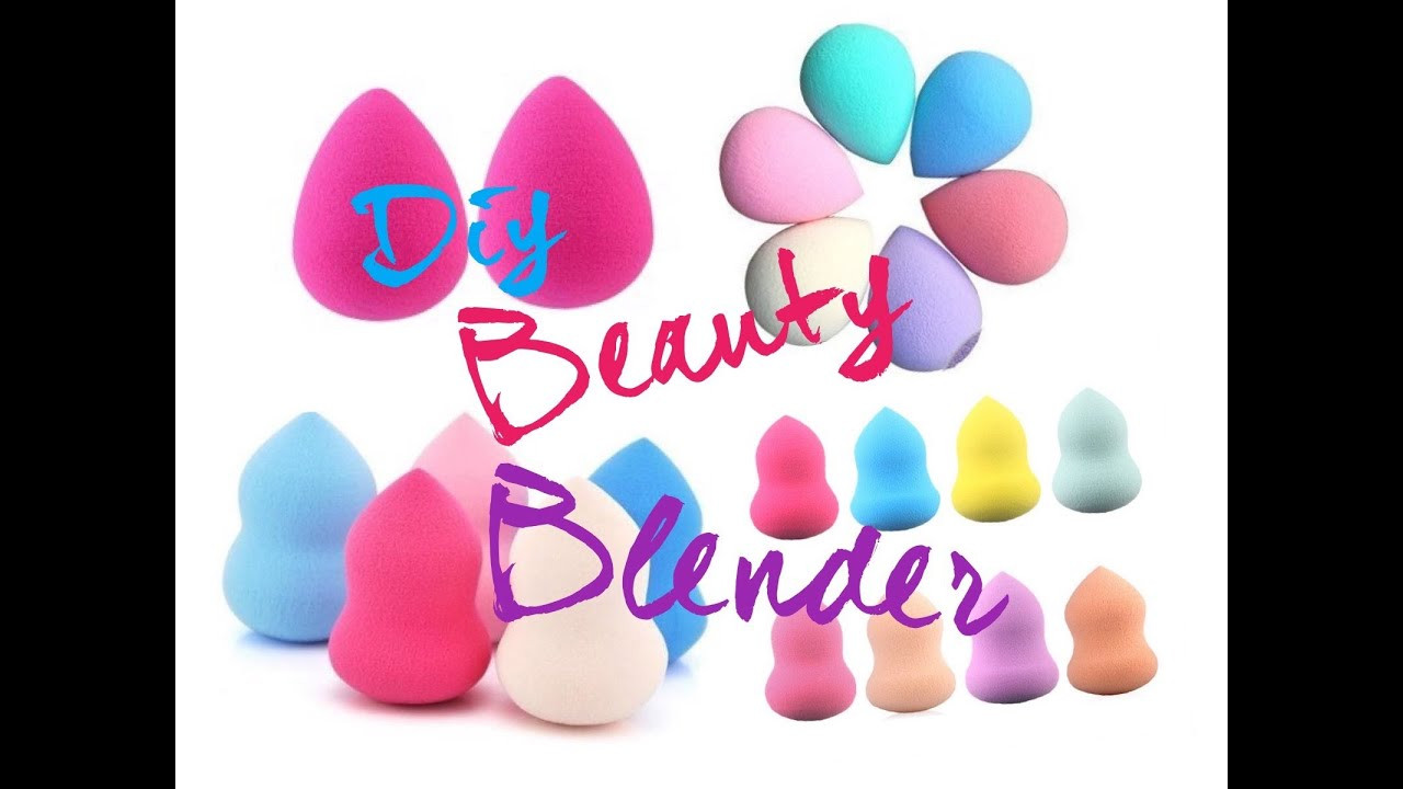 Diy Beauty  DIY Beauty Blender