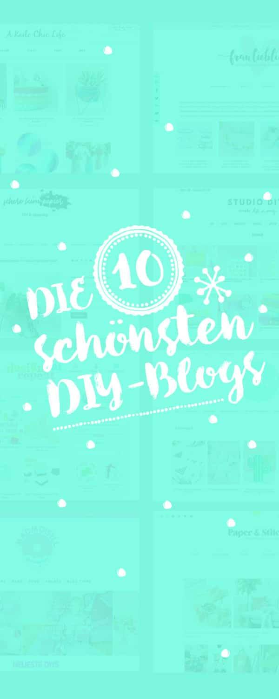 Diy Blog Deutsch  10 DIY BLOGS AUF DEUTSCH & ENGLISCH TOP TEN HANDMADE