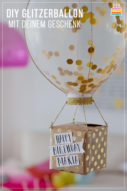 Diy Geburtstag  DIY Geschenkverpackung Glitzerballon mit Geschenk