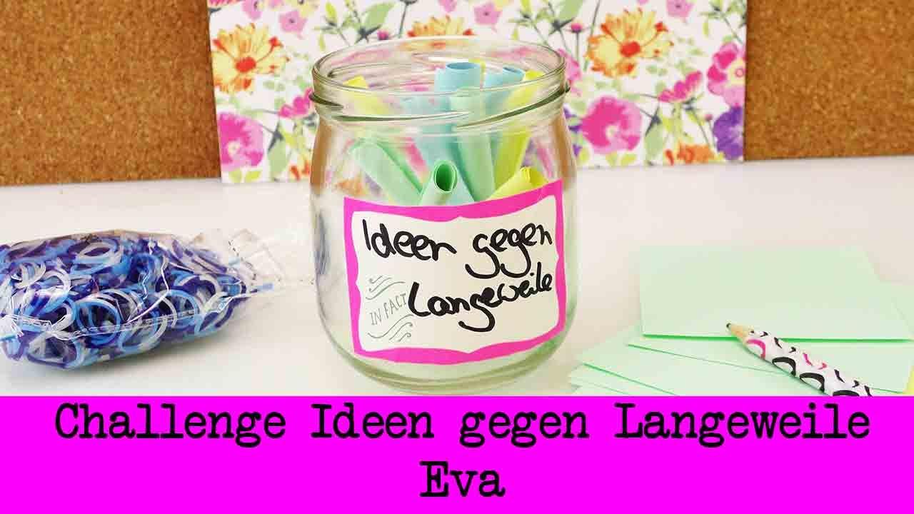Diy Gegen Langeweile  DIY Inspiration Challenge 30 Ideen gegen Langeweile