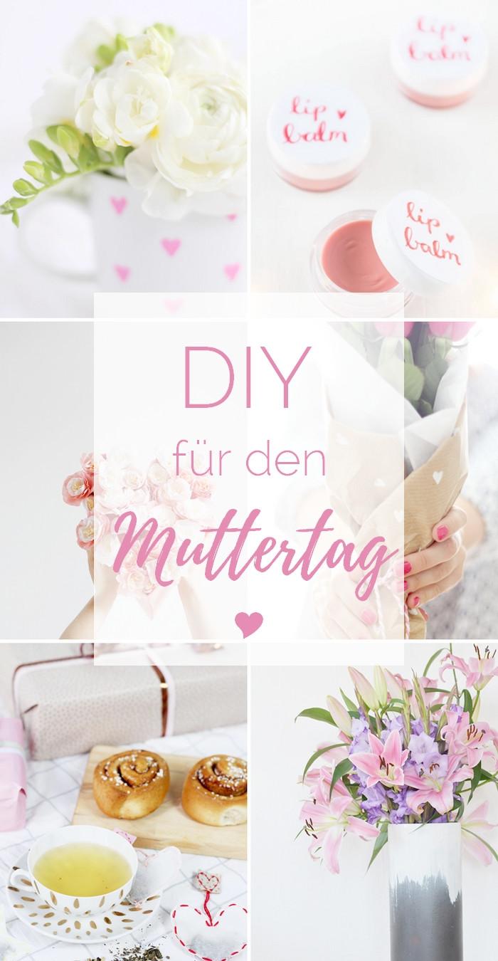Diy Geschenke Für Mama  6 DIY Ideen für den Muttertag provinzkindchen