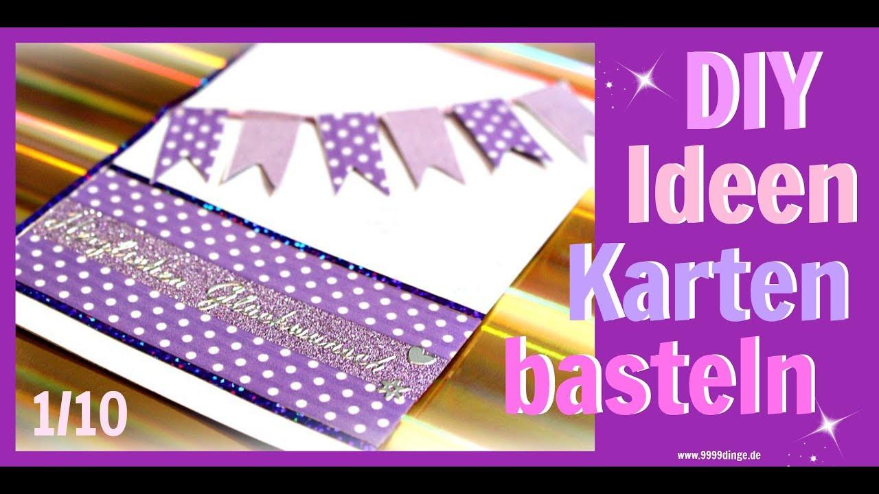 Diy Inspiration Basteln  BASTELN MIT PAPIER Karten gestalten