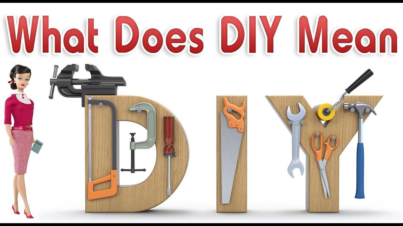 Diy Meaning  How does DIY means DIY का मतलब क्या है