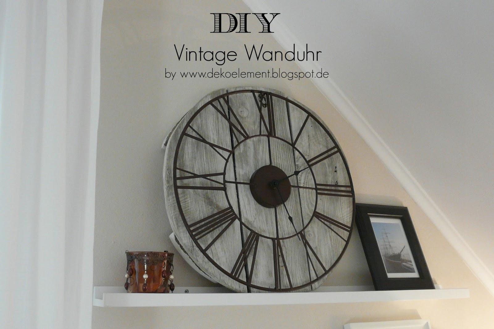 Diy Wanduhr  Dekoelement DIY Vintage Wanduhr