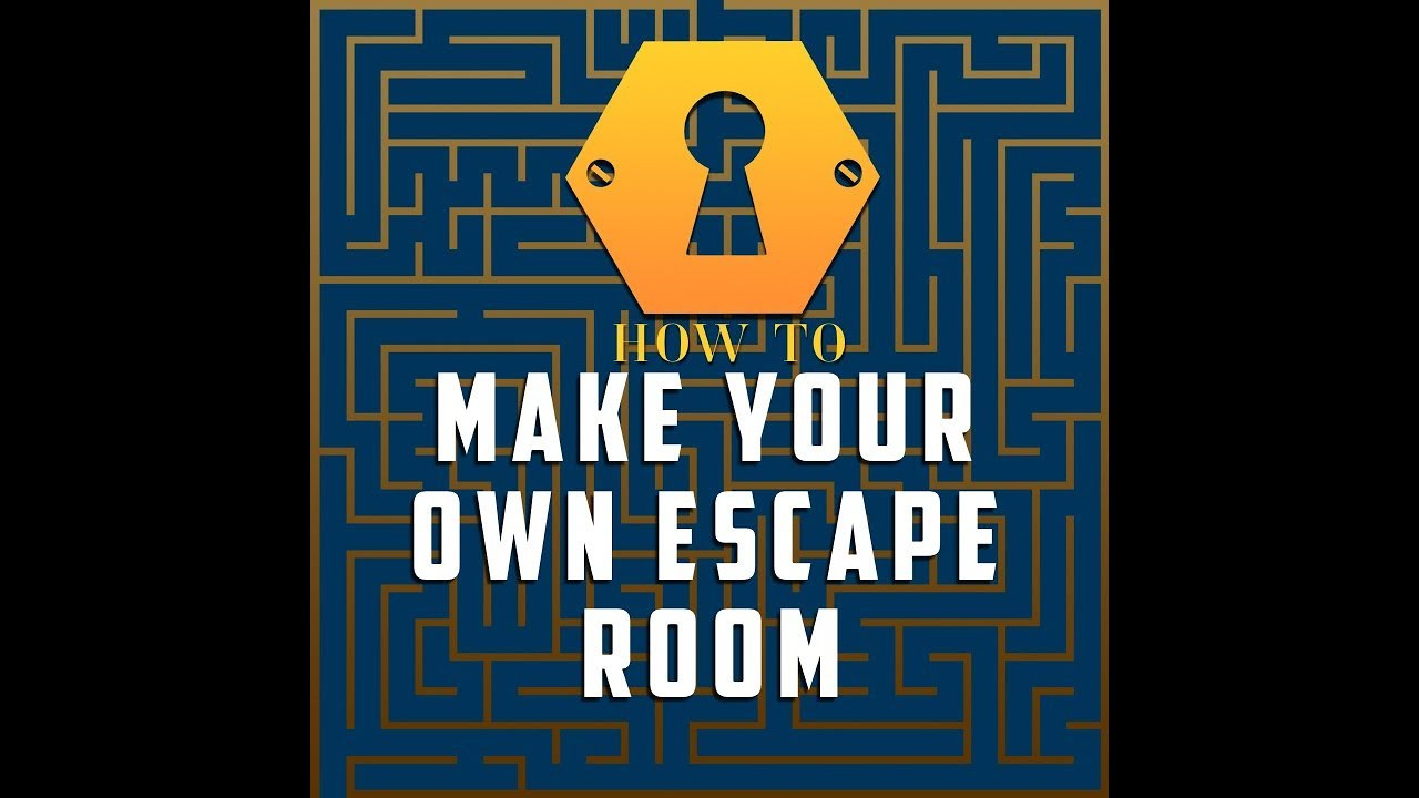 Escape Room Diy  How To Make Your Own Escape Room