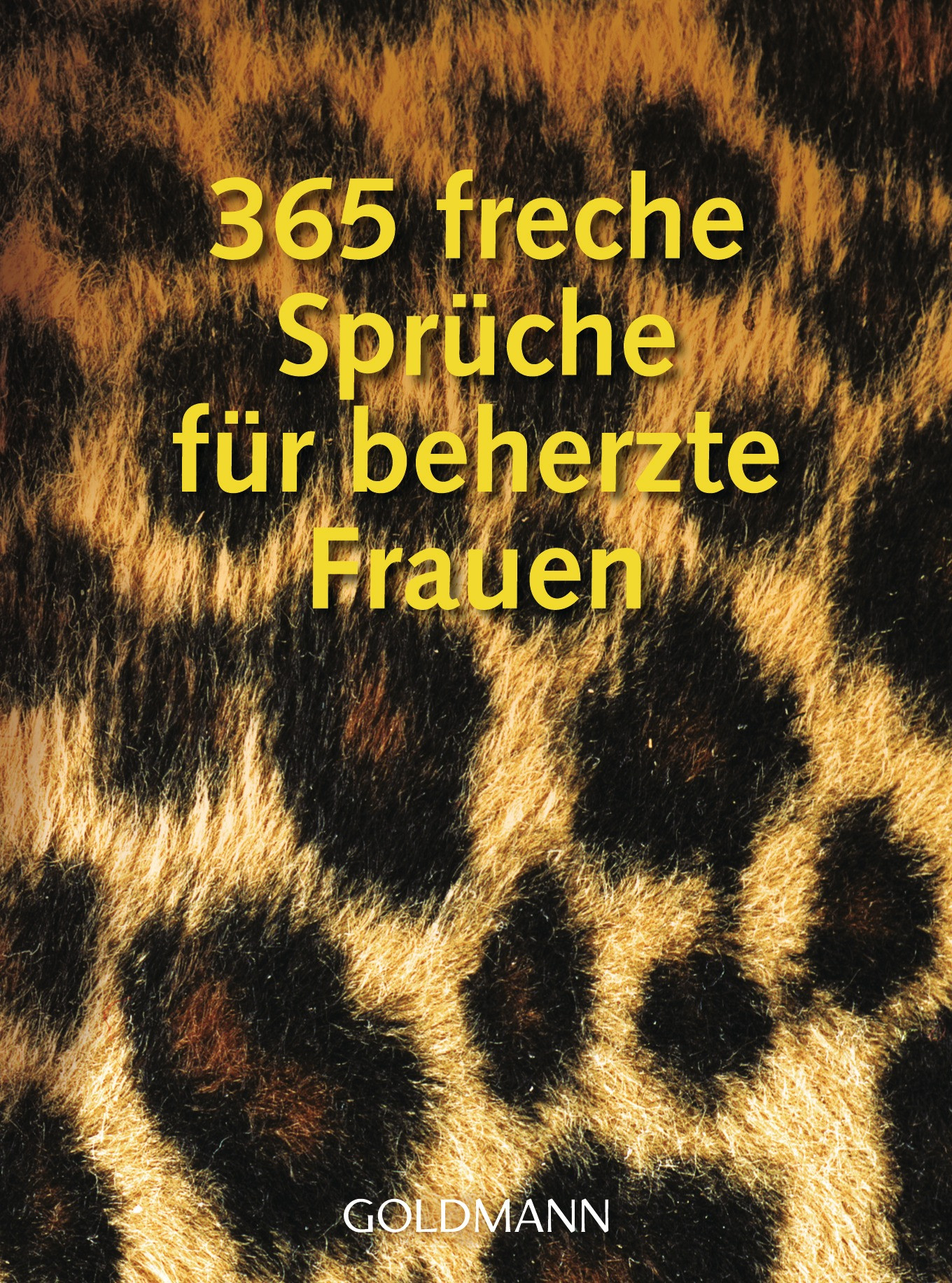 Freche Geburtstagswünsche Für Frauen  Pia Stroom 365 freche Sprüche für beherzte Frauen