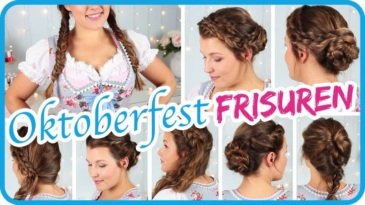 Frisuren Oktoberfest 2019  Frisuren Oktoberfest frisuren oktoberfest – Frisuren
