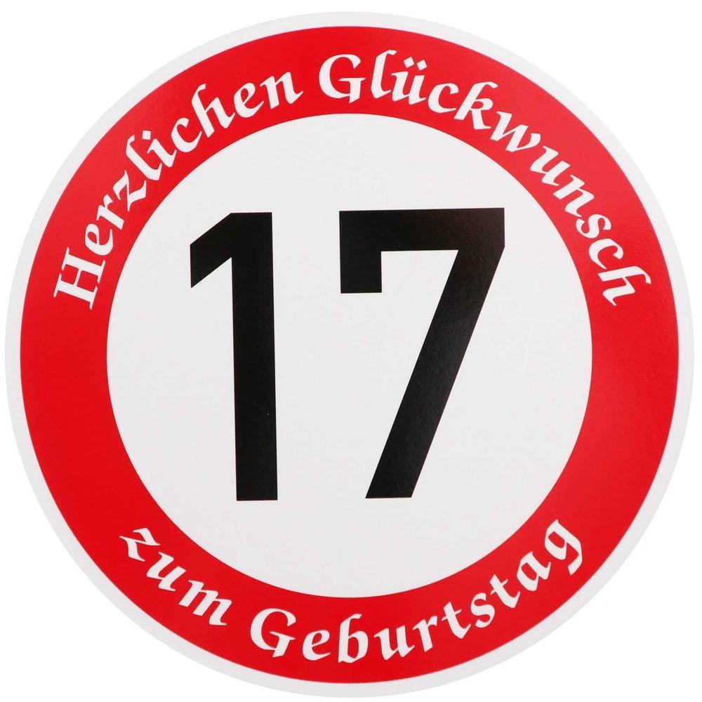 Geburtstagsgedichte Zum 17 Geburtstag  Verkehrsschild 17 Geburtstag Verkehrszeichen Straßenschild