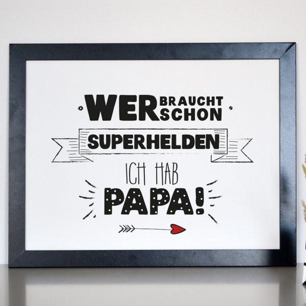 Geburtstagsgeschenk Papa  Formart Kunstdruck Superhelden Papa Din A4 online kaufen