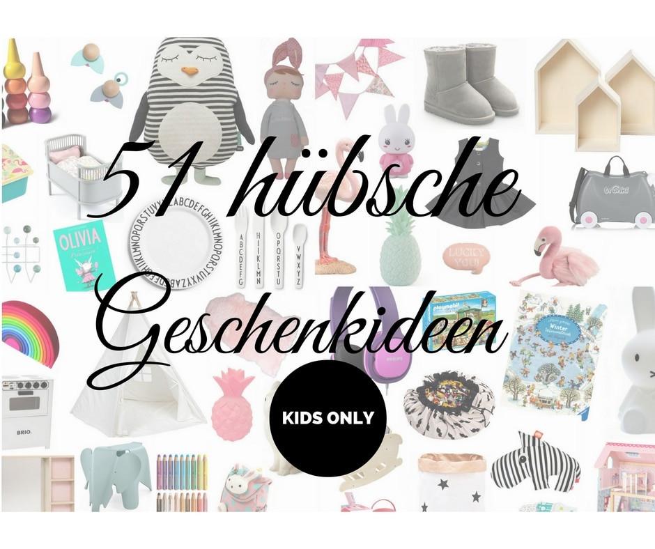 Geburtstagsgeschenke Für Mädchen  Geschenke Kinder 51 Geschenkideen für Kinder