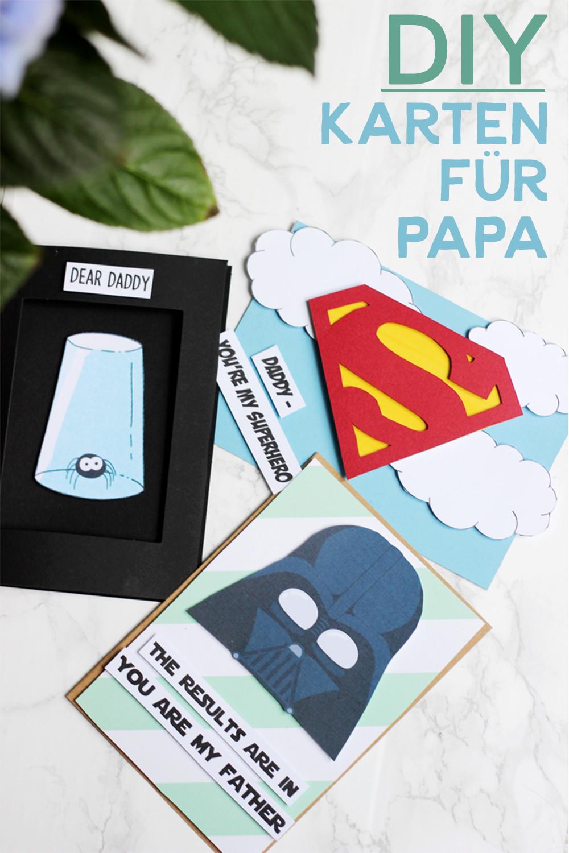 Geburtstagsgeschenke Für Papa  Geschenke für Papa DIY Karten für unseren Held
