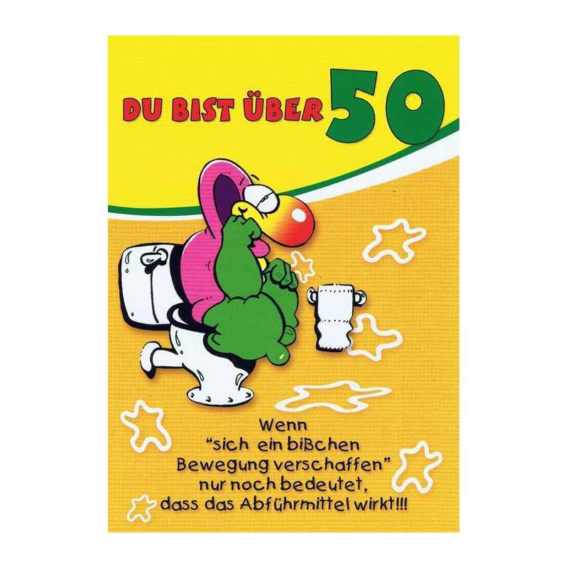 """Geburtstagskarten Zum 50  Geburtstagskarte mit Humor """"Du bist über 50"""""""