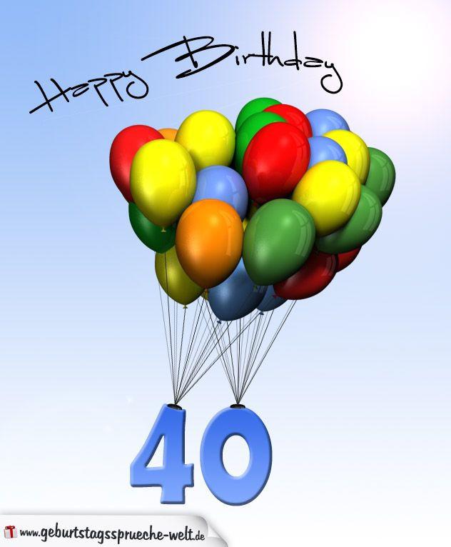 Geburtstagssprüche 1. Geburtstag  Geburtstagskarte mit Luftballons zum 40 Geburtstag