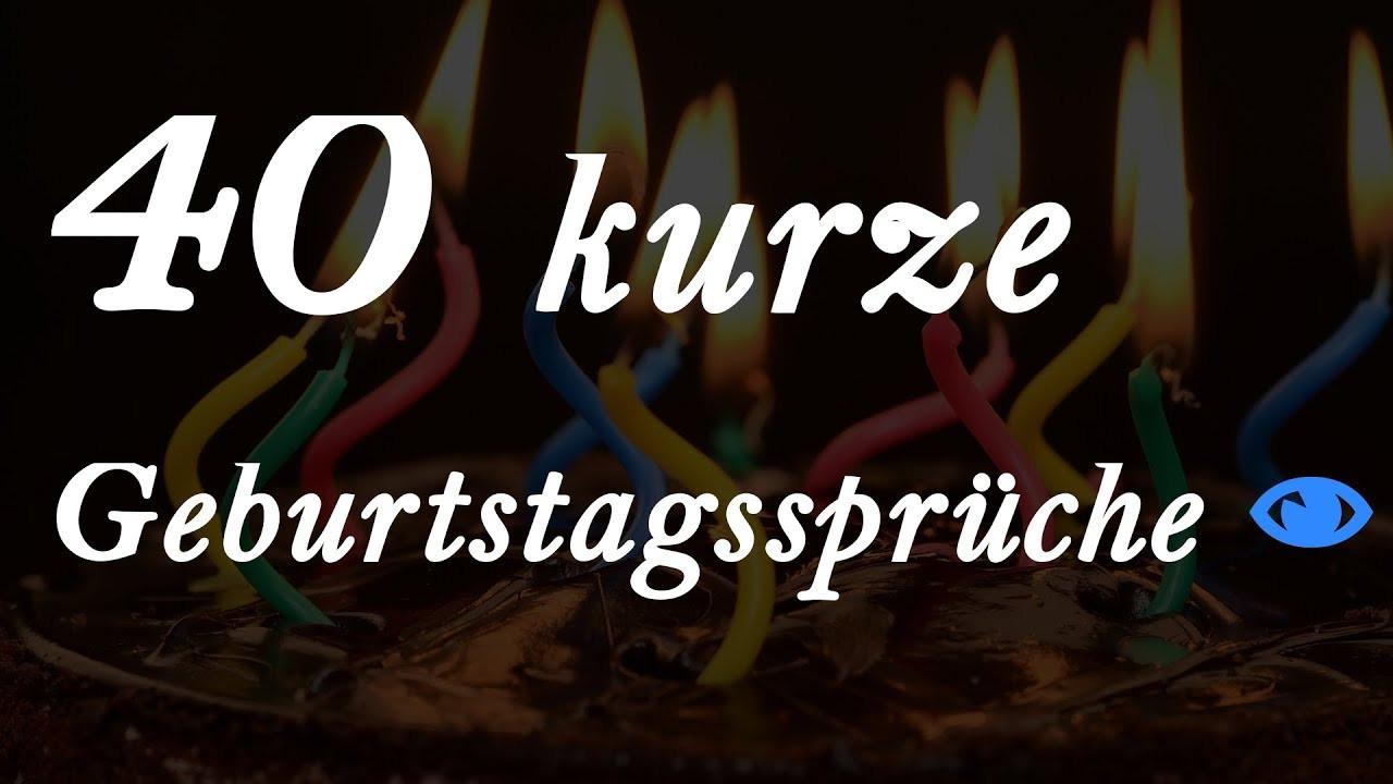 Geburtstagssprüche 40  40 kurze Geburtstagssprüche