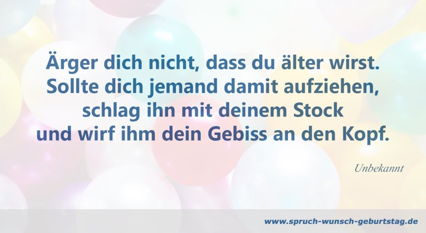 Geburtstagssprüche 40 Geburtstag  Spruch Geburtstag Lustig