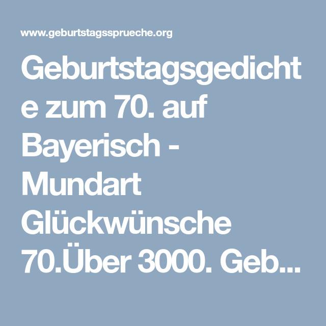 Geburtstagssprüche Auf Bayrisch Witze  Geburtstagsgedichte zum 70 auf Bayerisch Mundart