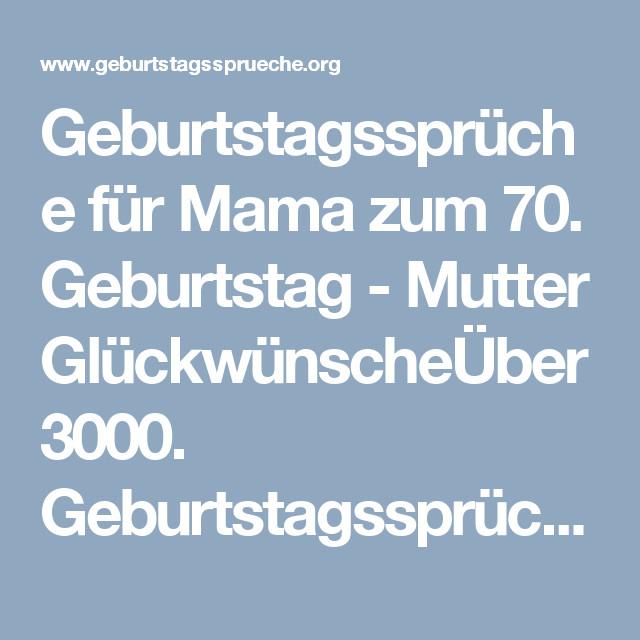 Geburtstagssprüche Für Die Mama  Geburtstagssprüche für Mama zum 70 Geburtstag Mutter