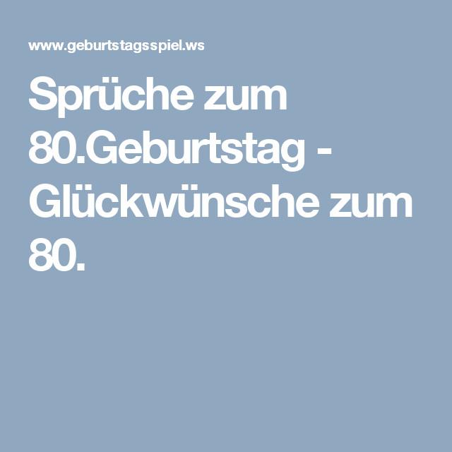 Geburtstagssprüche Für Frauen 80  Sprüche zum 80 Geburtstag Glückwünsche zum 80