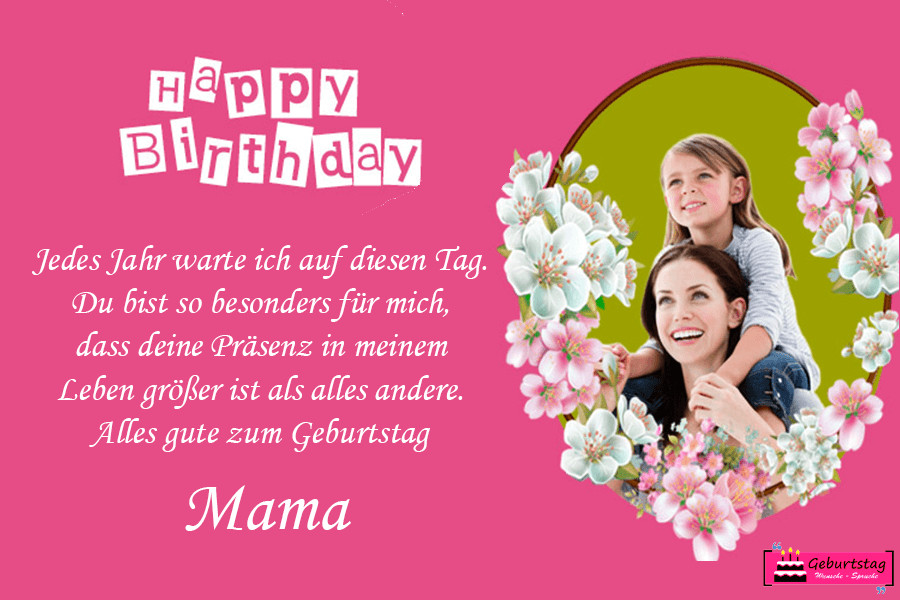 Geburtstagssprüche Für Mama  Geburtstagswünsche Mama