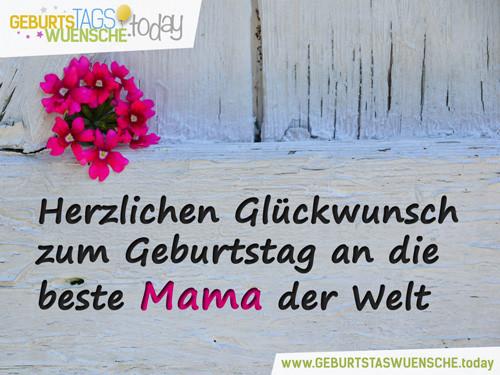 Geburtstagssprüche Für Mama  Geburtstagswünsche und Geburtstagssprüche für Mama