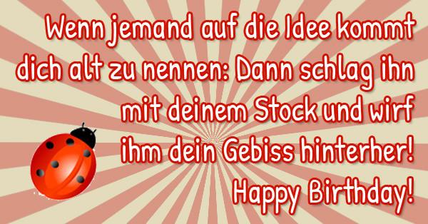 Geburtstagssprüche Lustig Frech Kurz  Witzige Geburtstagssprüche
