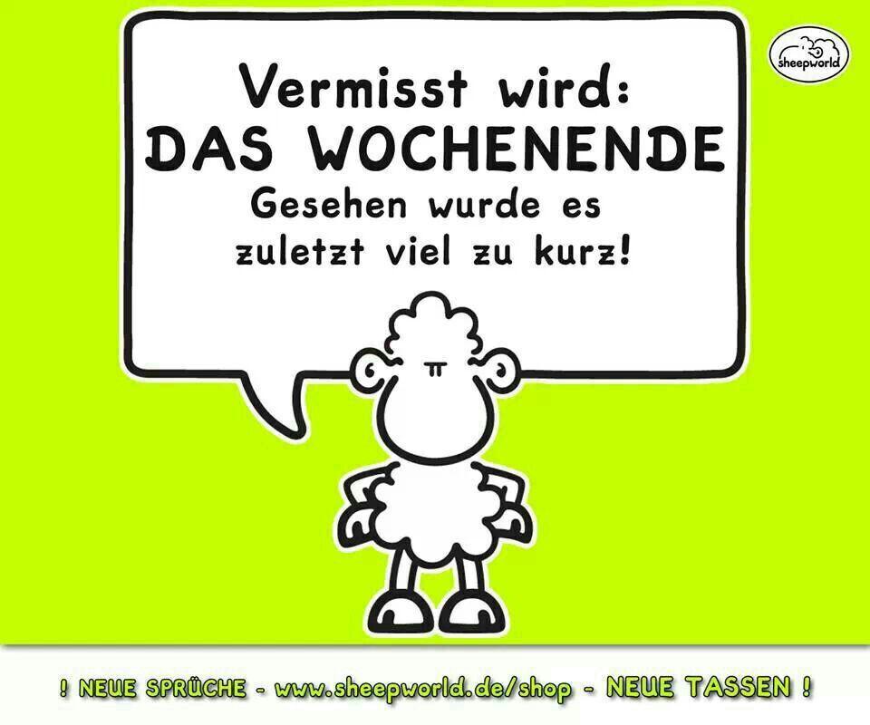 Geburtstagssprüche Sheepworld  Wochenende Sprüche Pinterest