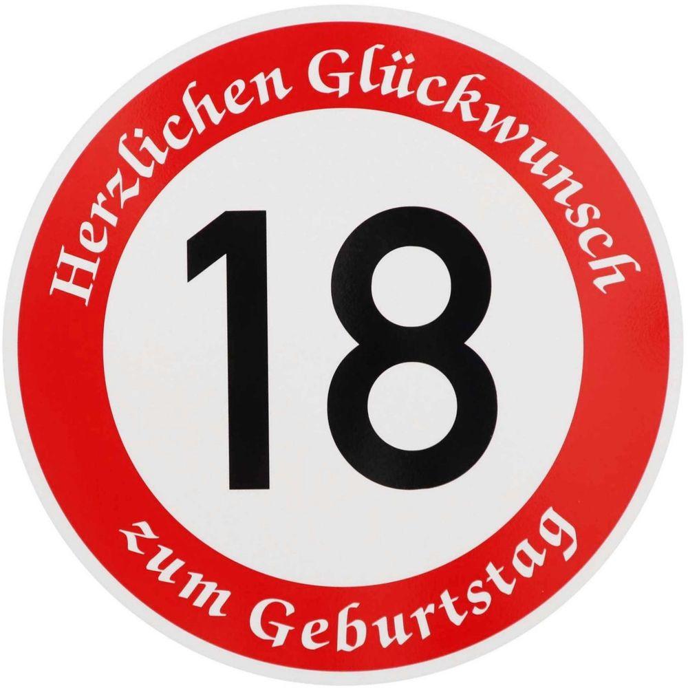 Geburtstagssprüche Zum 18 Geburtstag  18 GEBURTSTAG VERKEHRSZEICHEN Verkehrsschild