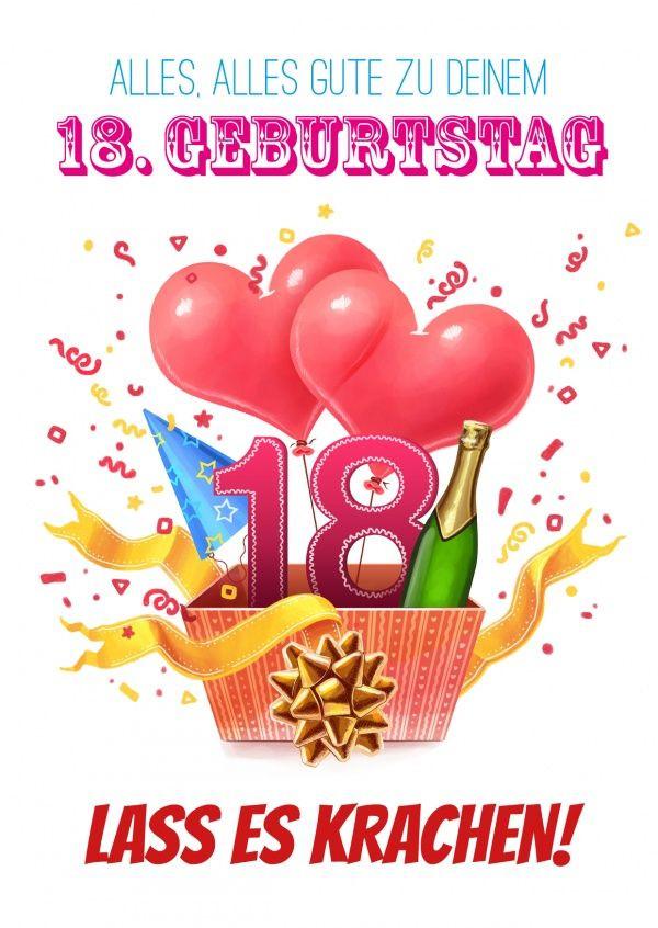 Geburtstagssprüche Zum 18 Geburtstag  Dein 18 Geburtstag – lass es krachen