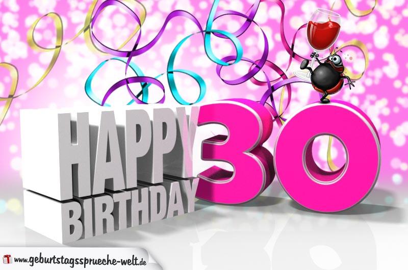 Geburtstagssprüche Zum 30 Frau  30 Geburtstag Geburtstagssprüche Welt