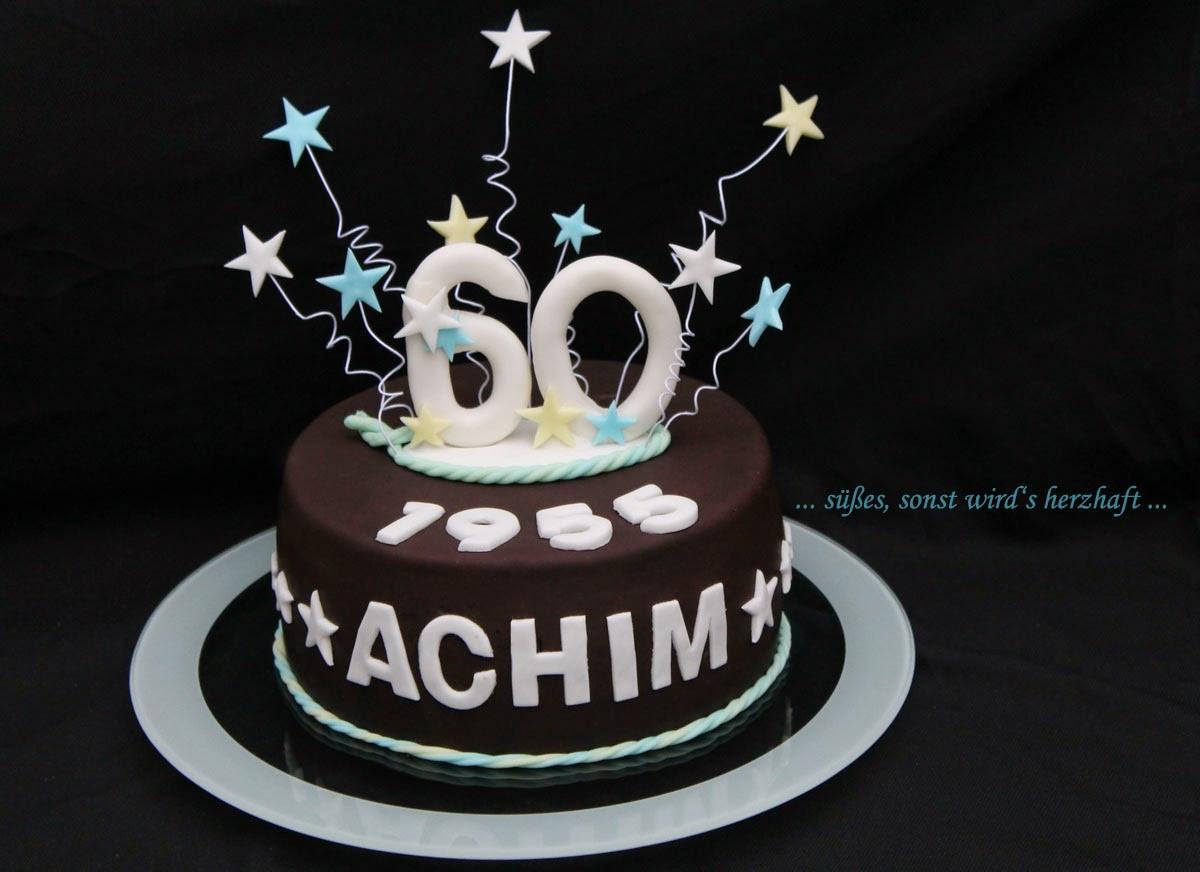Geburtstagstorte 60  süßes sonst wird s herzhaft Schnelle Geburtstagstorte