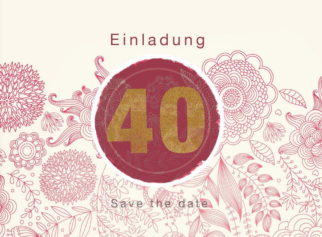 Geburtstagswünsche 40 Frau  einladungskarte 40 geburtstag einladungskarte 40