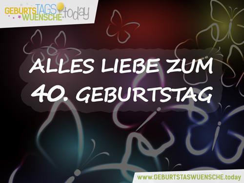 Geburtstagswünsche 40. Geburtstag  Lustige Sprüche & schöne Glückwünsche zum 40 Geburtstag