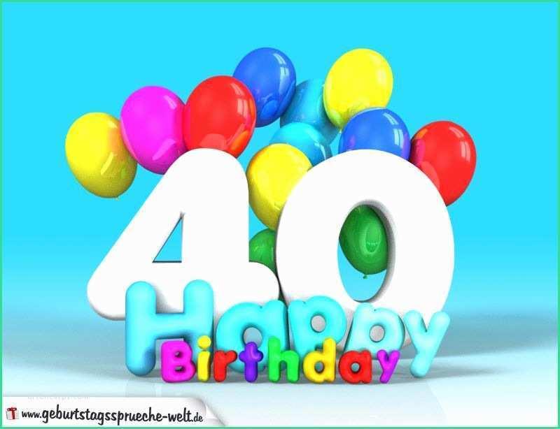 Geburtstagswünsche 40. Geburtstag  Zum 40 Geburtstag Lustig Unique Geburtstagswünsche Zum 40