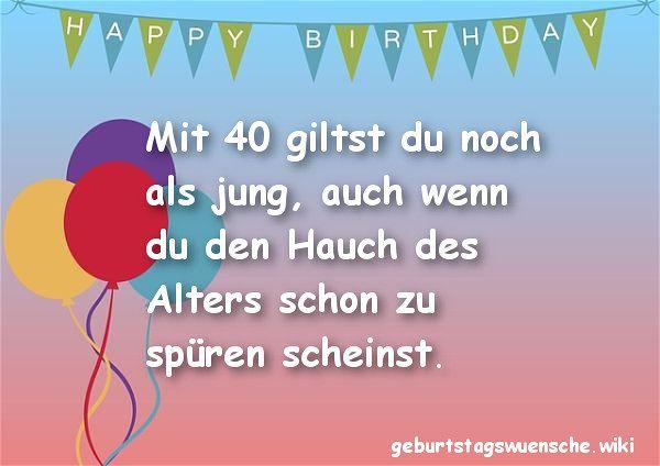 Geburtstagswünsche 40. Geburtstag  Glückwünsche zum 40 Geburtstag © 【Geburtstagswuensche】