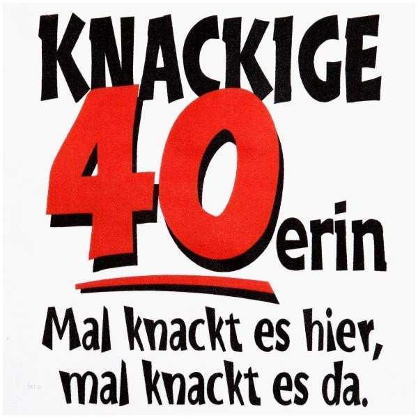 Geburtstagswünsche 40. Geburtstag  Lustiger Spruch Zum 40 Geburtstag Schönste
