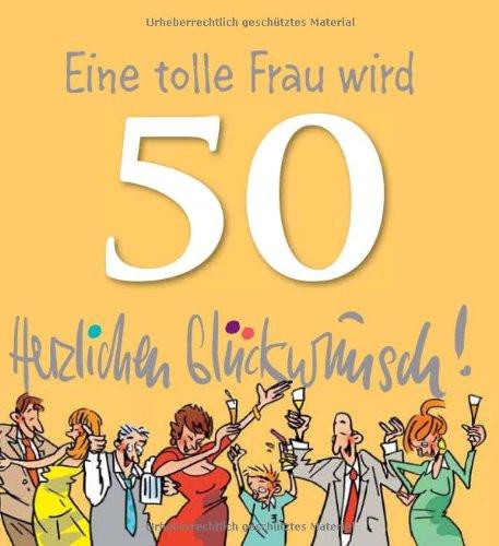 Geburtstagswünsche 50 Frau  Geburtstag Spruch 50 Frau – linguas