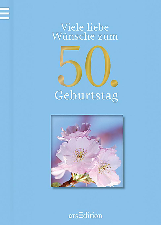 Geburtstagswünsche 50 Geburtstag  Wünsche Zum 50 Geburtstag Geburtstagswünsche