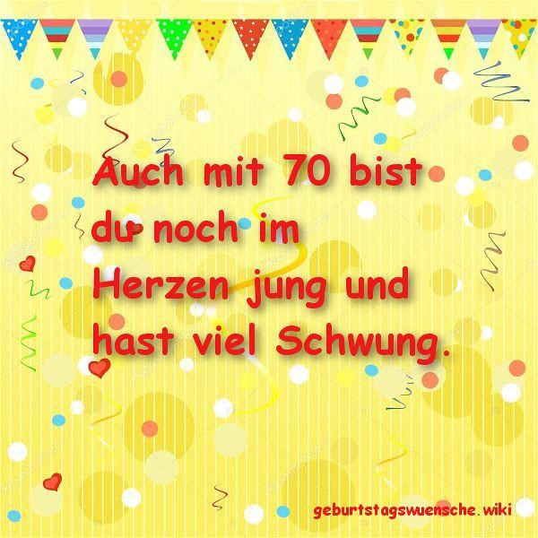 Geburtstagswünsche 70 Jahre  Glückwünsche zum 70 Geburtstag © 【Geburtstagswuensche】