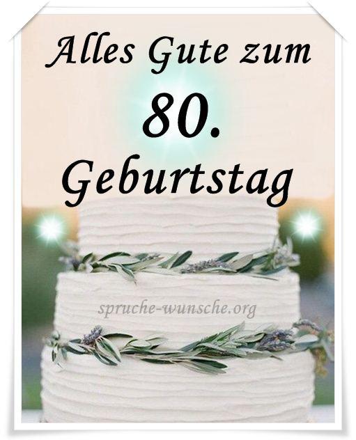 Geburtstagswünsche 80 Geburtstag  80 Geburtstagswünsche & Sprüche für Opa Oma Papa Mama