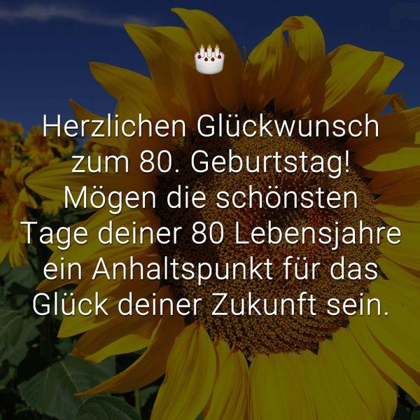 Geburtstagswünsche 80 Geburtstag  Sprüche und Glückwunsche zum 80 Geburtstag zum 80