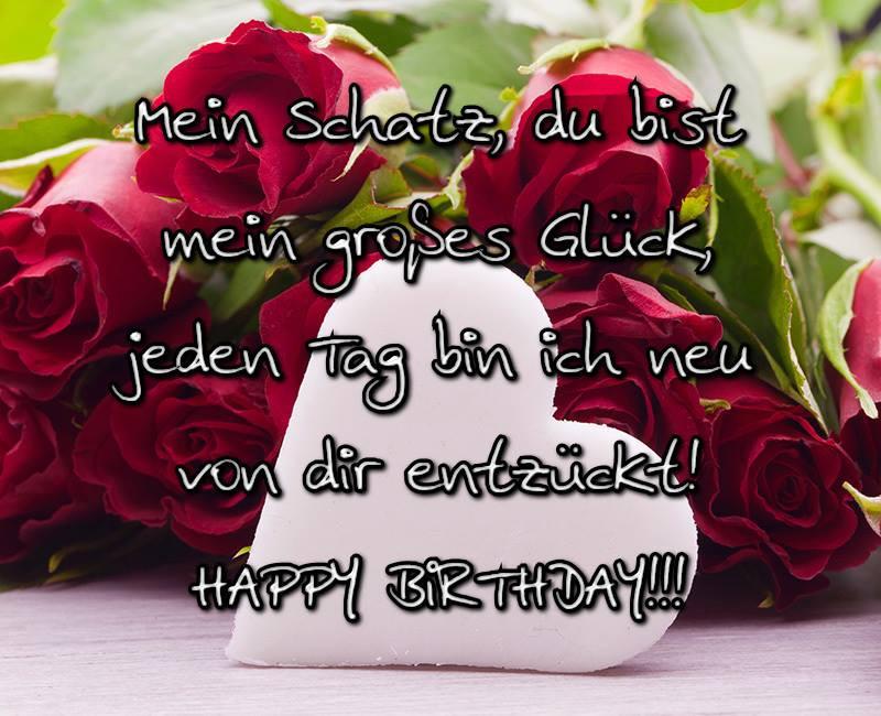 Geburtstagswünsche Für Mein Schatz  Mein schatz du bist mein großes Glück jeden Tag bin ich