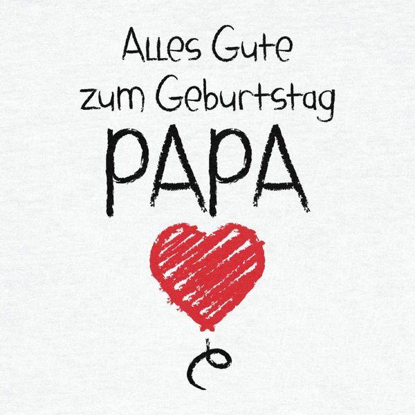Geburtstagswünsche Für Papa  Geburtstagswünsche für Papa Geburtstagssprüche für den Vater