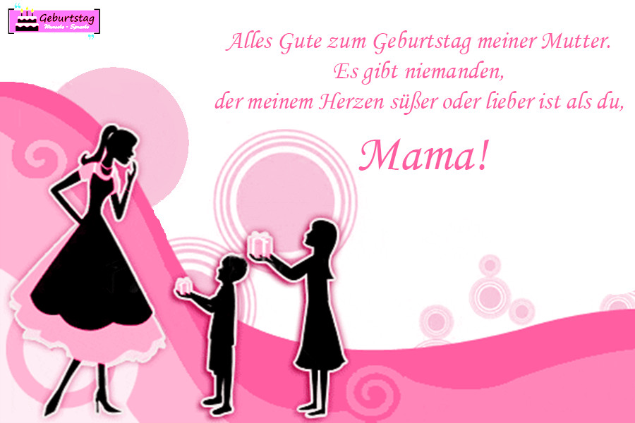 Geburtstagswünsche Für Sohn  Geburtstagswünsche Für Mama Von Tochter Sohn schöne