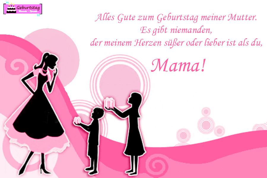 Geburtstagswünsche Mama  Geburtstagswünsche Für Mama Von Tochter Sohn schöne